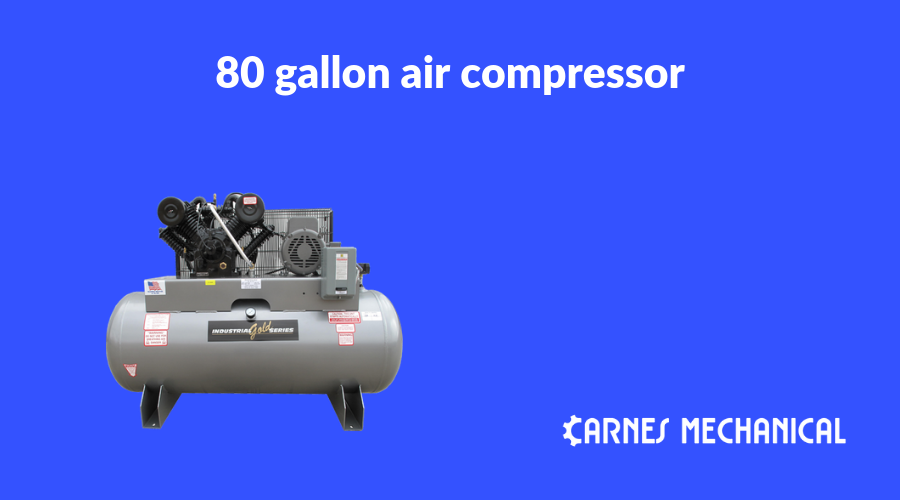 The five worth watching 80 gallon air compressors