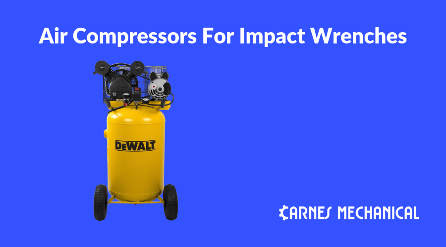 Air Compressors For Impact Wrenches