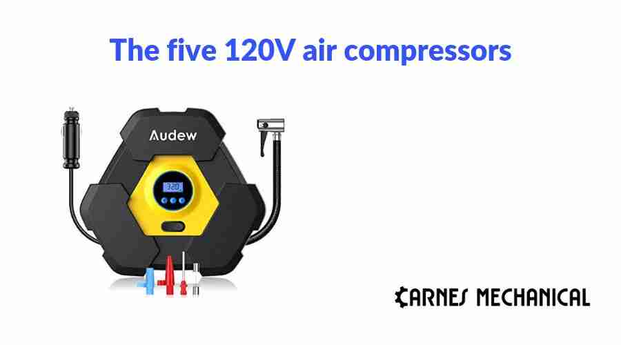The five 120V air compressors available