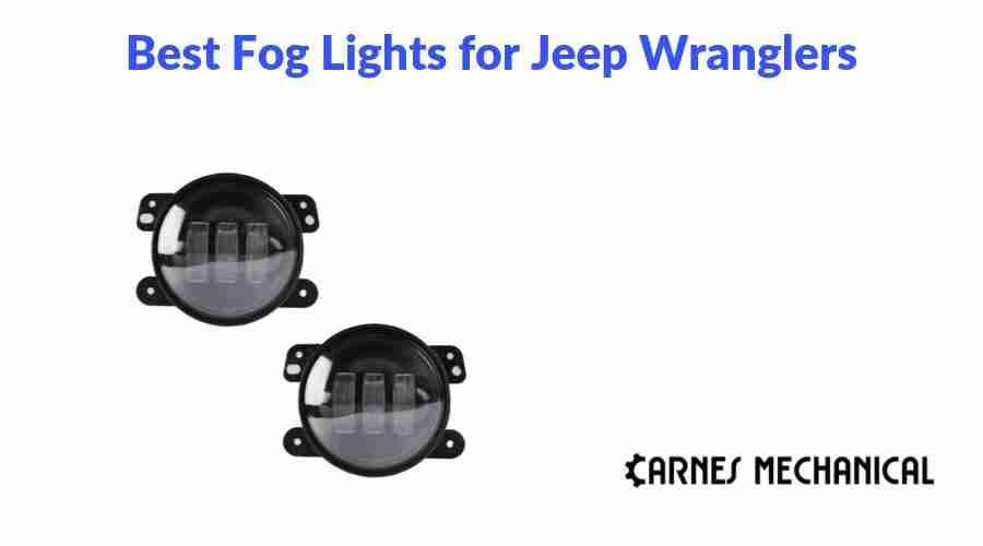 Best Fog Lights for Jeep Wranglers