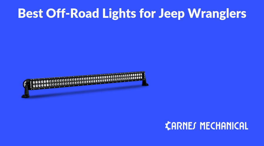 Best Off Road Lights for Jeep Wranglers