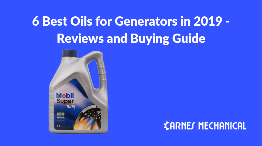 6 Best Oils for Generators in 2019 - Reviews and Buying Guide