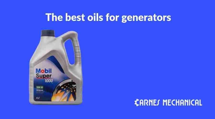 The best oils for generators