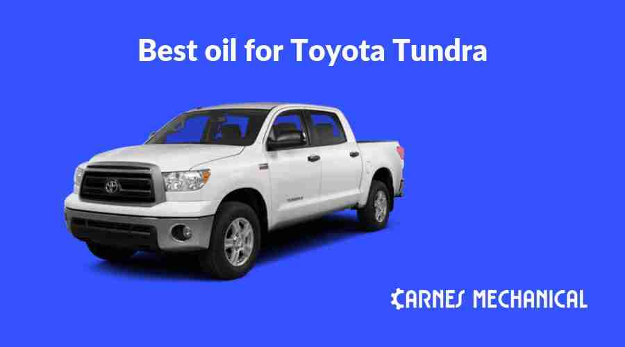 Best oil for Toyota Tundra
