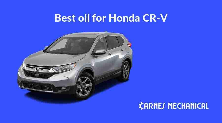 Best oil for Honda CR-V