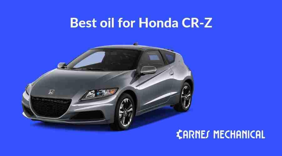 Best oil for Honda CRZ