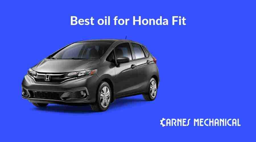 Best oil for Honda Fit