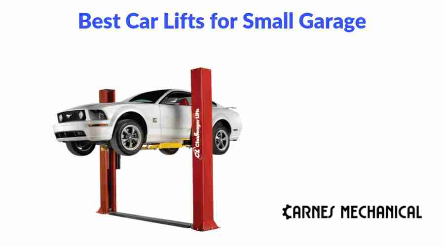 Best Car Lifts for Small Garage