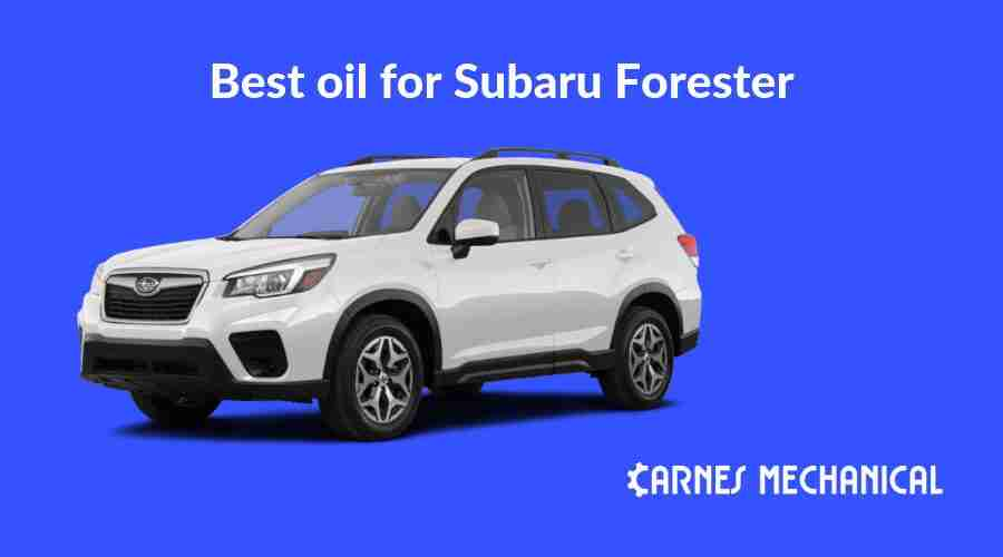 Best oil for Subaru Forester