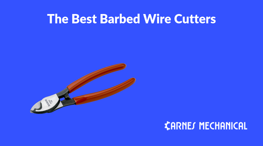 The Best Barbed Wire Cutters