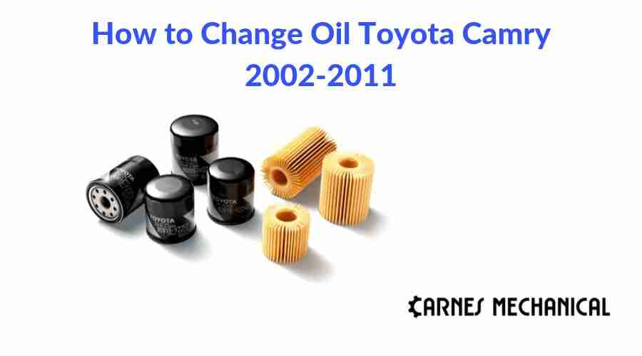 How to Change Oil Toyota Camry 2002-2011