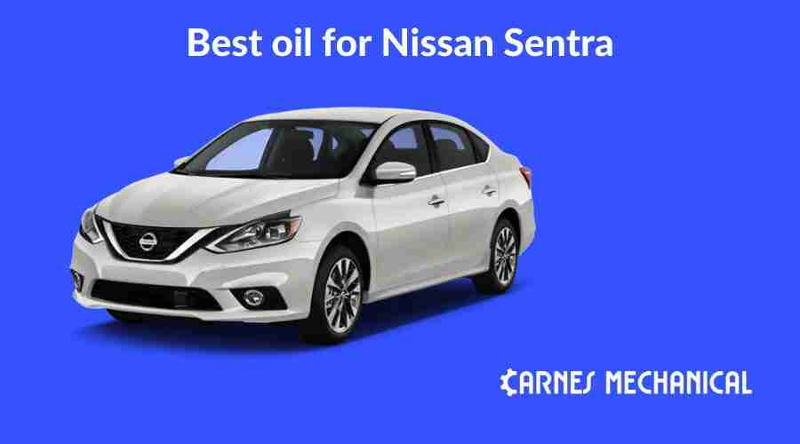 best engine oil for nissan sentra review 2020 approved buy cheap online carnes mechanical carnes mechanical