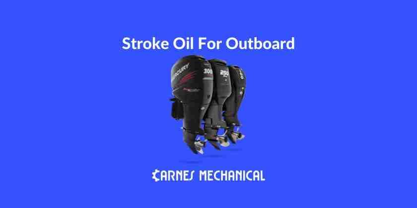 Best 2 stroke outboard oil