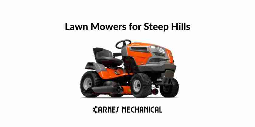 Best Lawn Mowers for Steep Hills