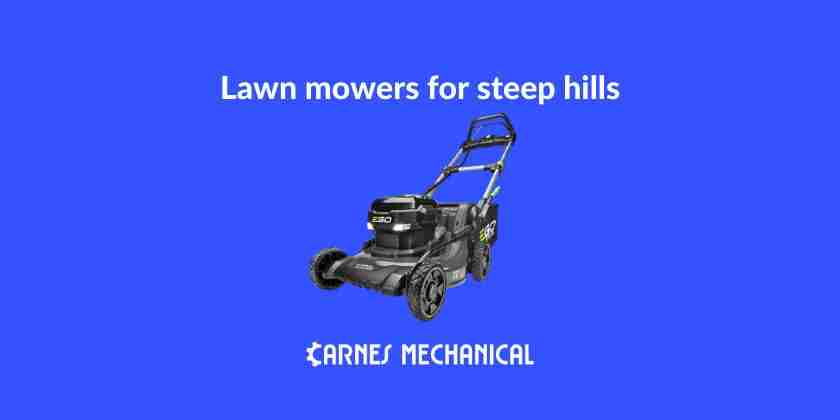 Lawn Mowers for Steep Hills