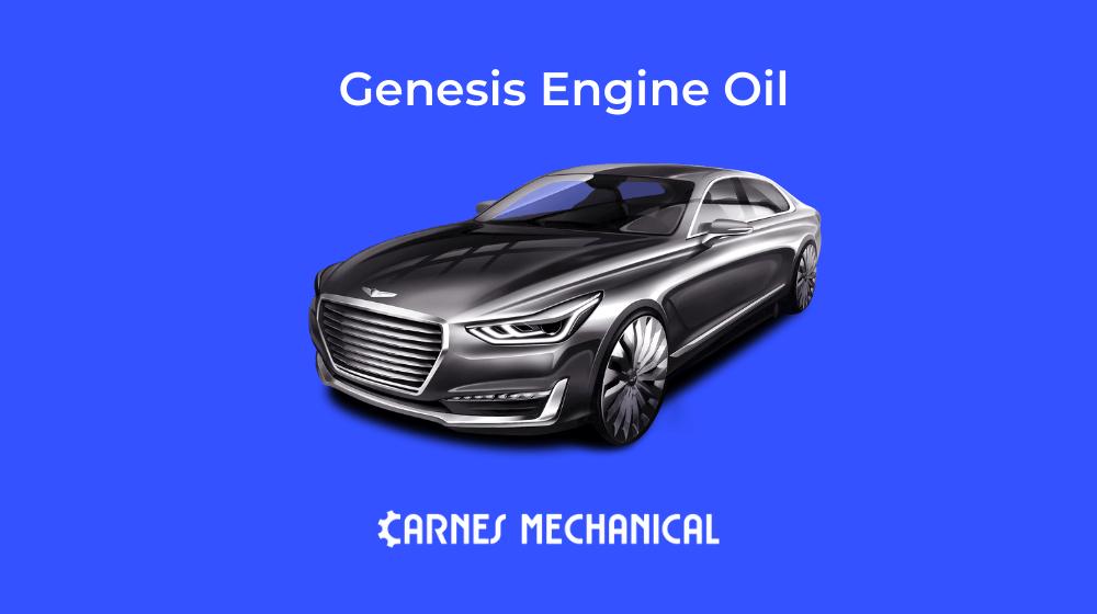 Best Genesis Engine Oil