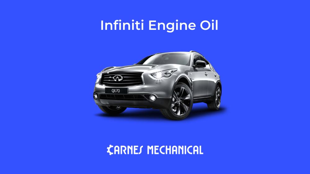 Best Infiniti Engine Oil