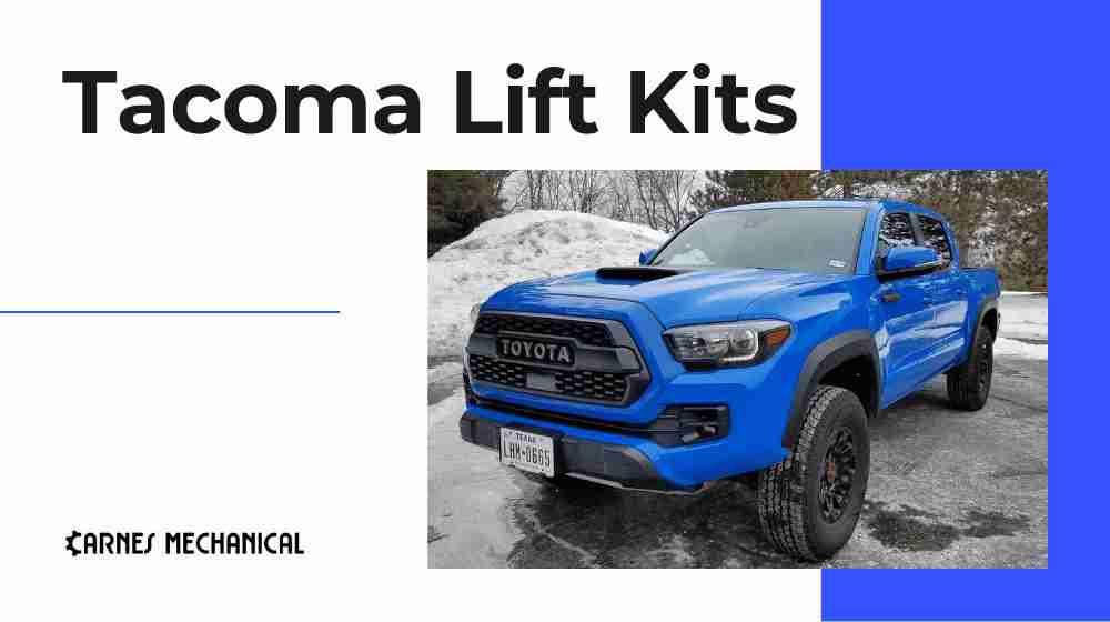 Best Tacoma Lift Kits