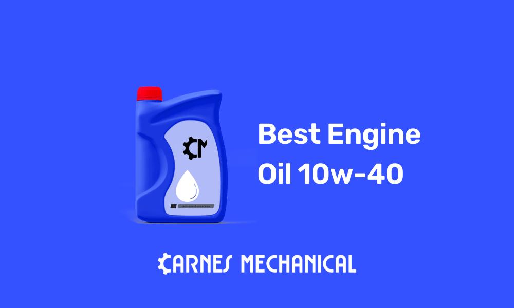 Best Engine Oil 10w-40